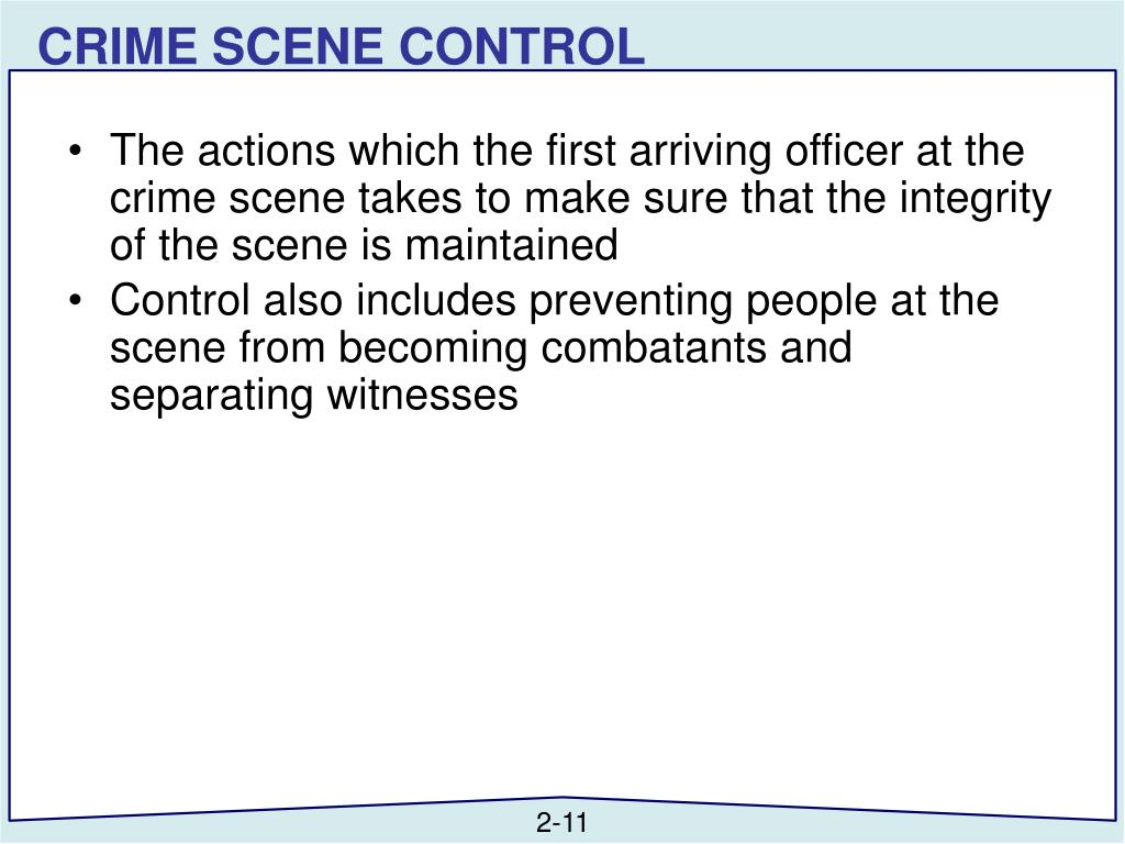 CRIME SCENE CONTROL