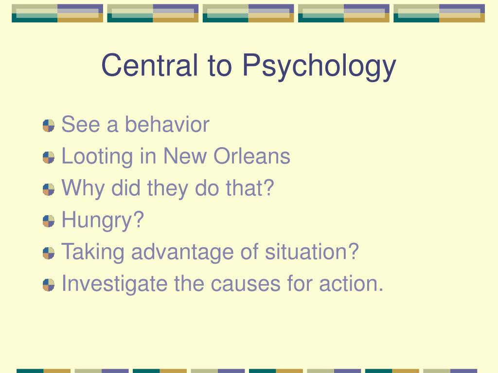Central to Psychology