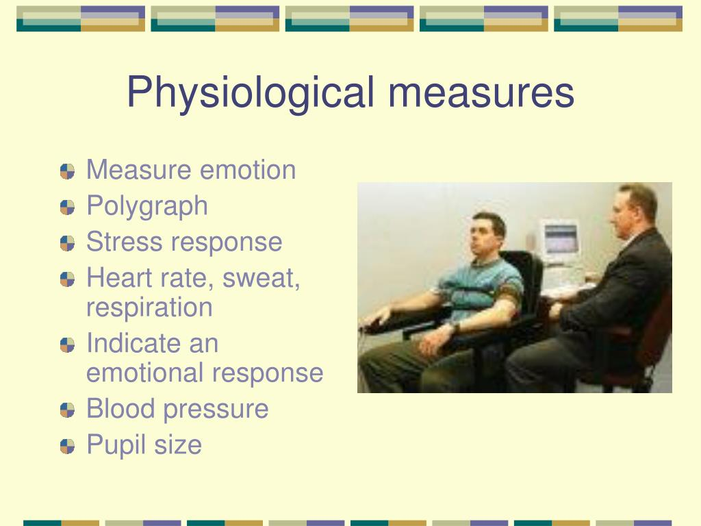 Physiological measures