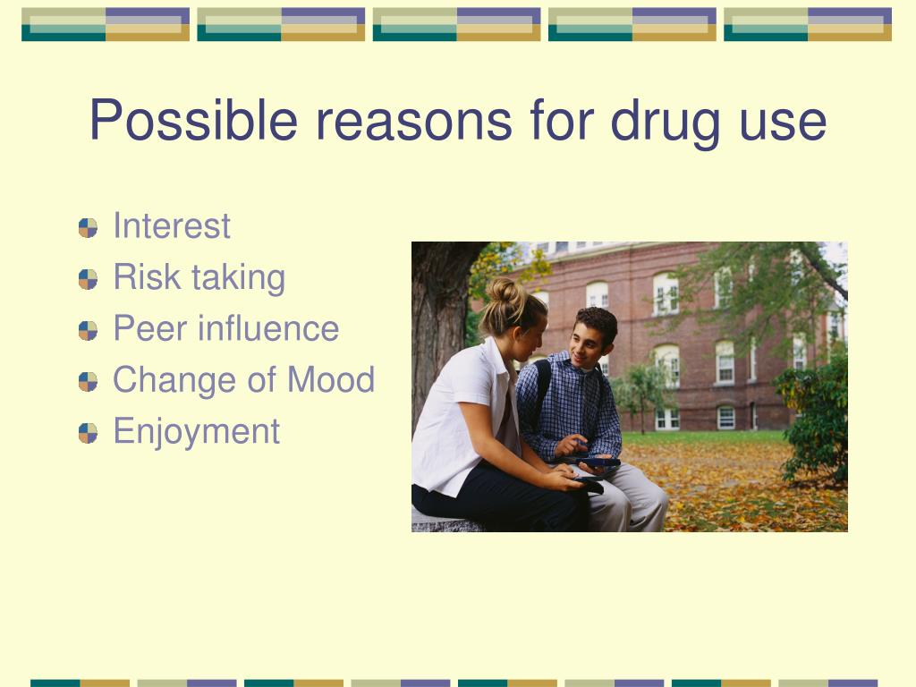 Possible reasons for drug use