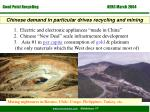 chinese demand in particular drives recycling and mining