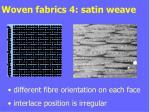 woven fabrics 4 satin weave