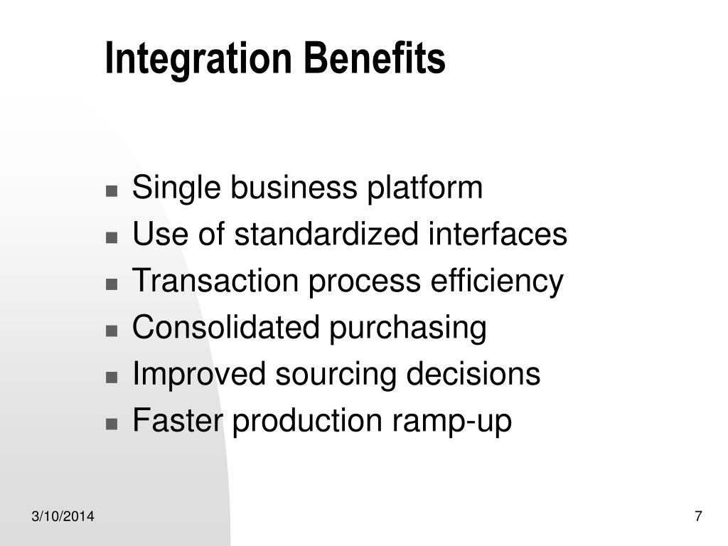 Integration Benefits