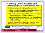 a strong users accetance 1