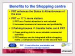 benefits to the shopping centre