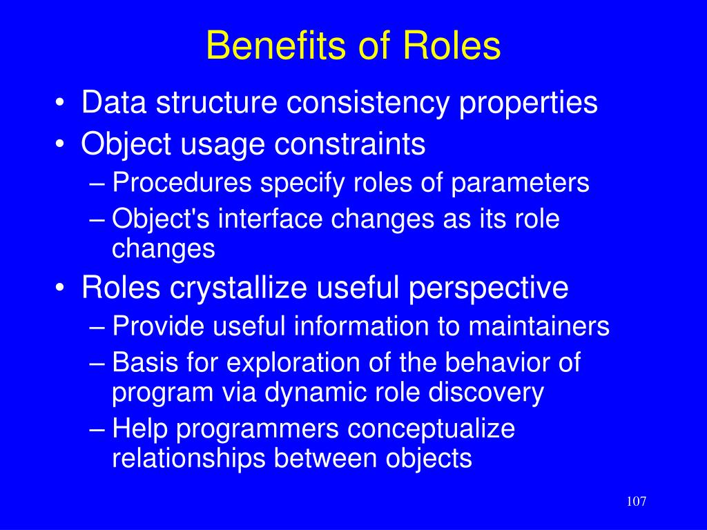 Benefits of Roles