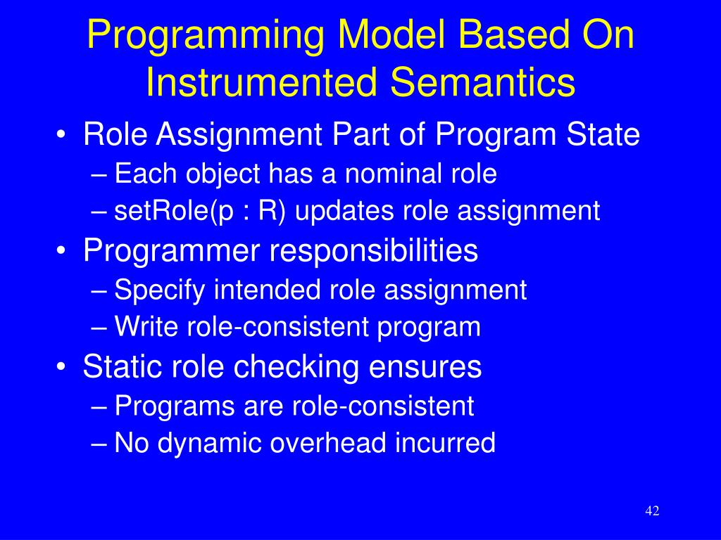 Programming Model Based On Instrumented Semantics