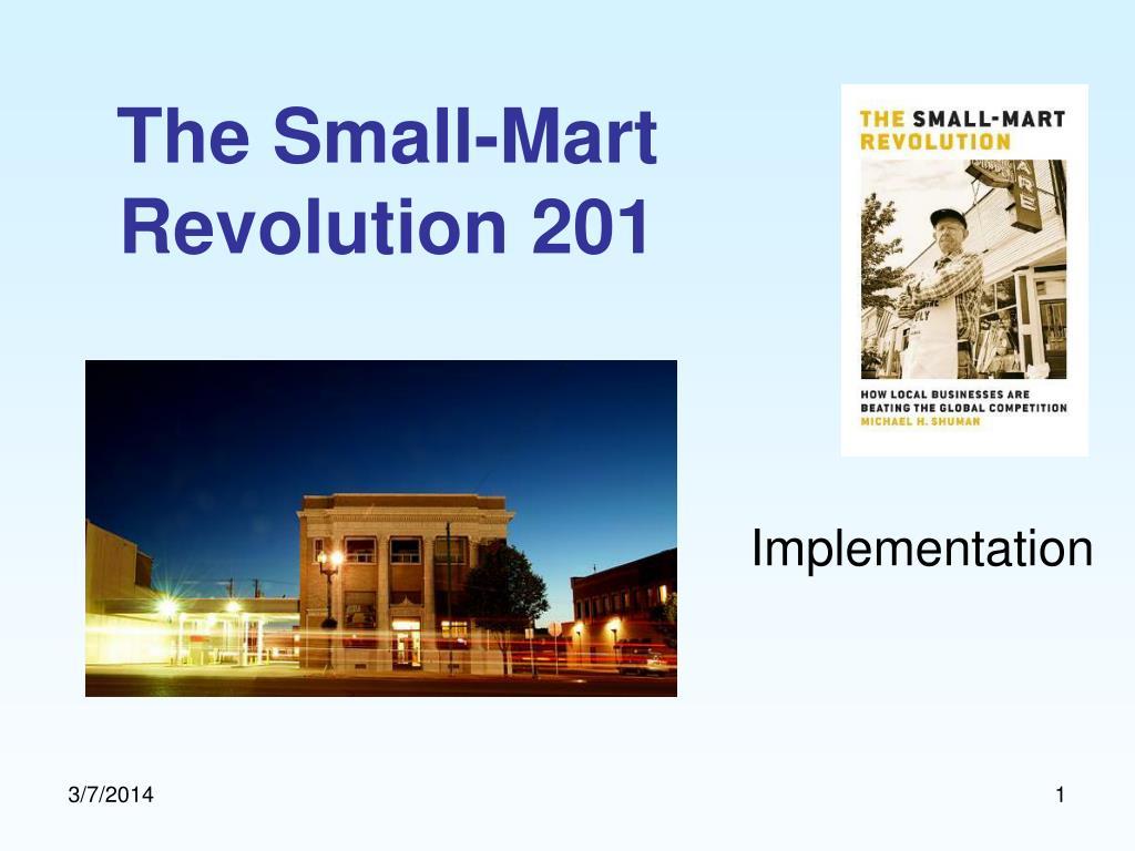 the small mart revolution 201 l.