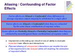 aliasing confounding of factor effects
