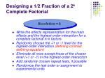 designing a 1 2 fraction of a 2 k complete factorial