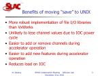 benefits of moving save to unix