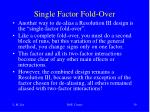 single factor fold over