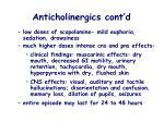 anticholinergics cont d