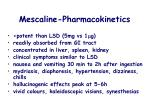 mescaline pharmacokinetics
