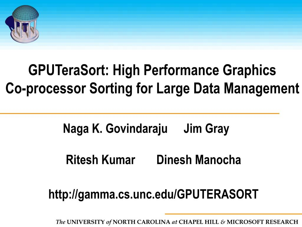 gputerasort high performance graphics co processor sorting for large data management l.