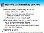 massive data handling on cpus