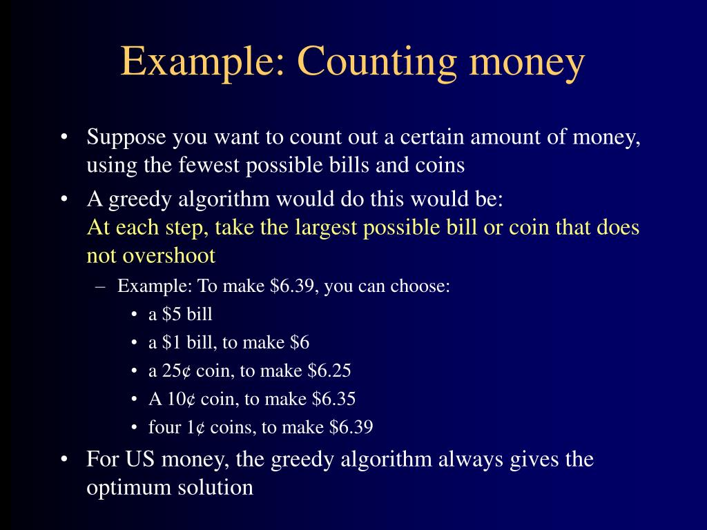 Example: Counting money