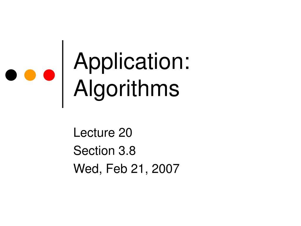 Application: Algorithms