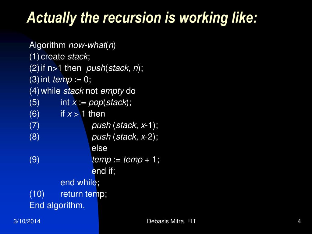 Actually the recursion is working like: