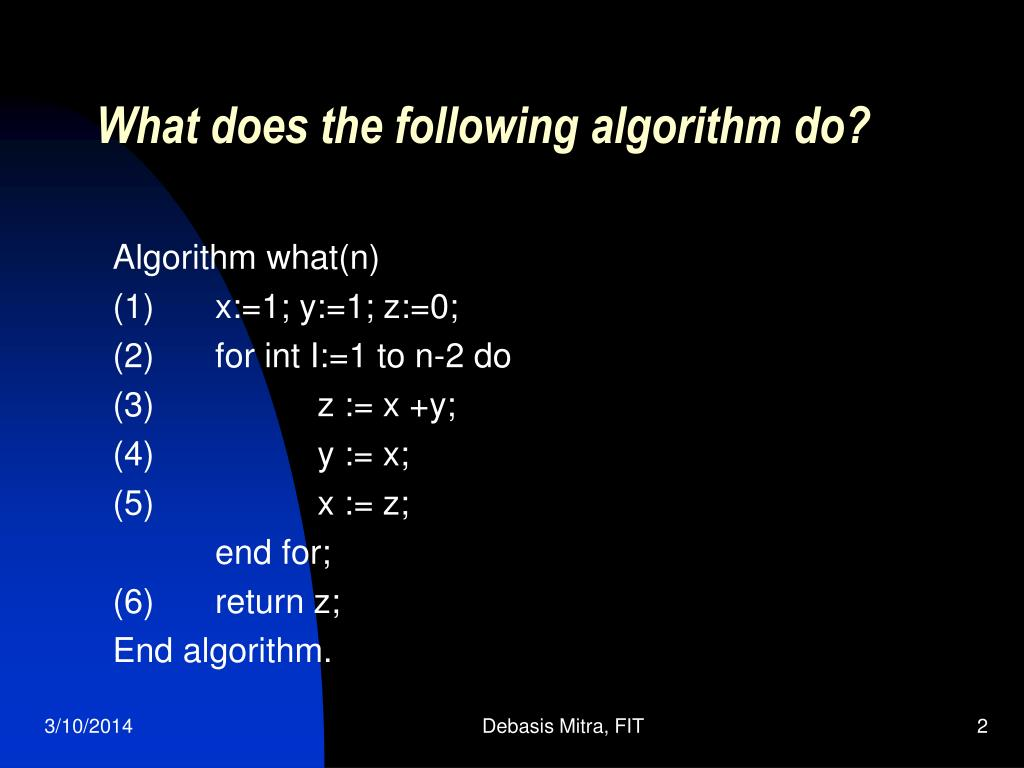 What does the following algorithm do?