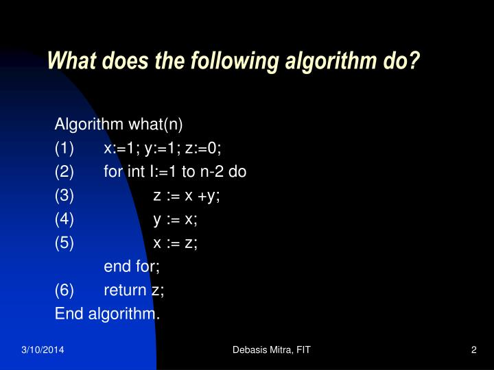 What does the following algorithm do