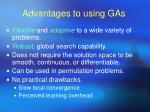 advantages to using gas