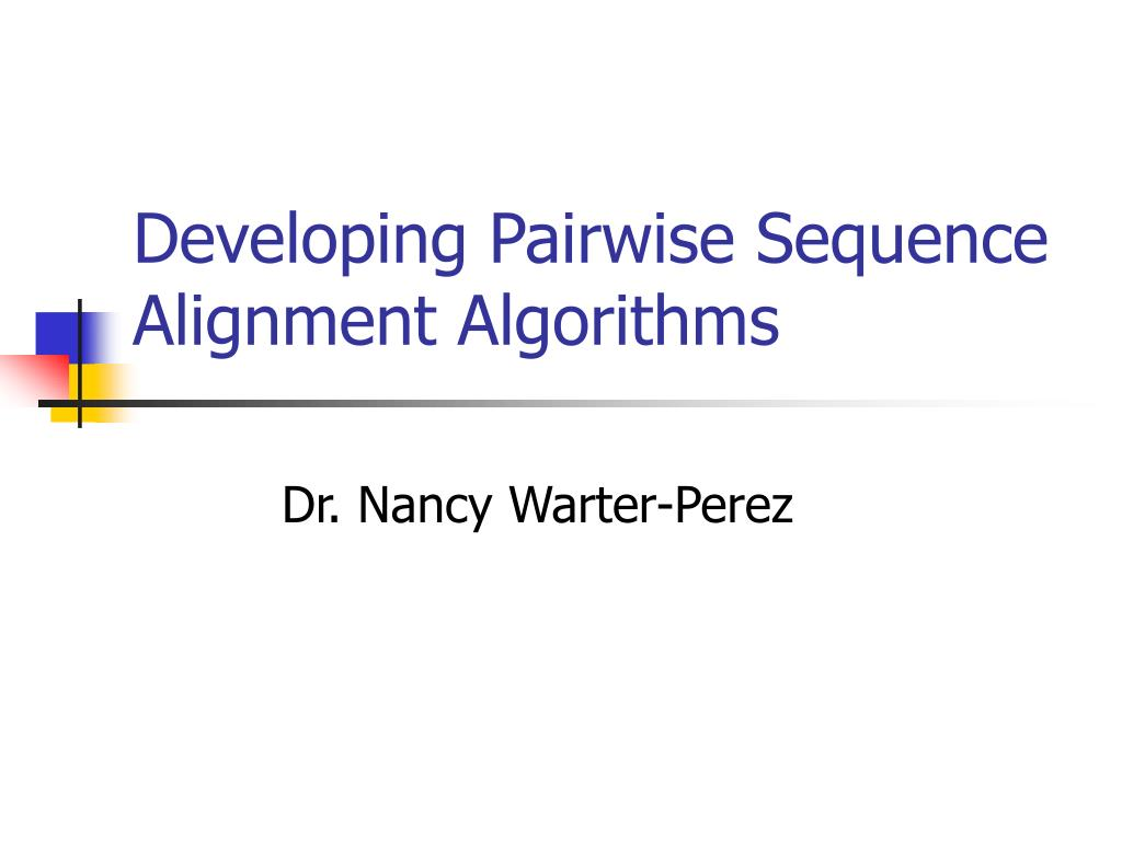 developing pairwise sequence alignment algorithms l.