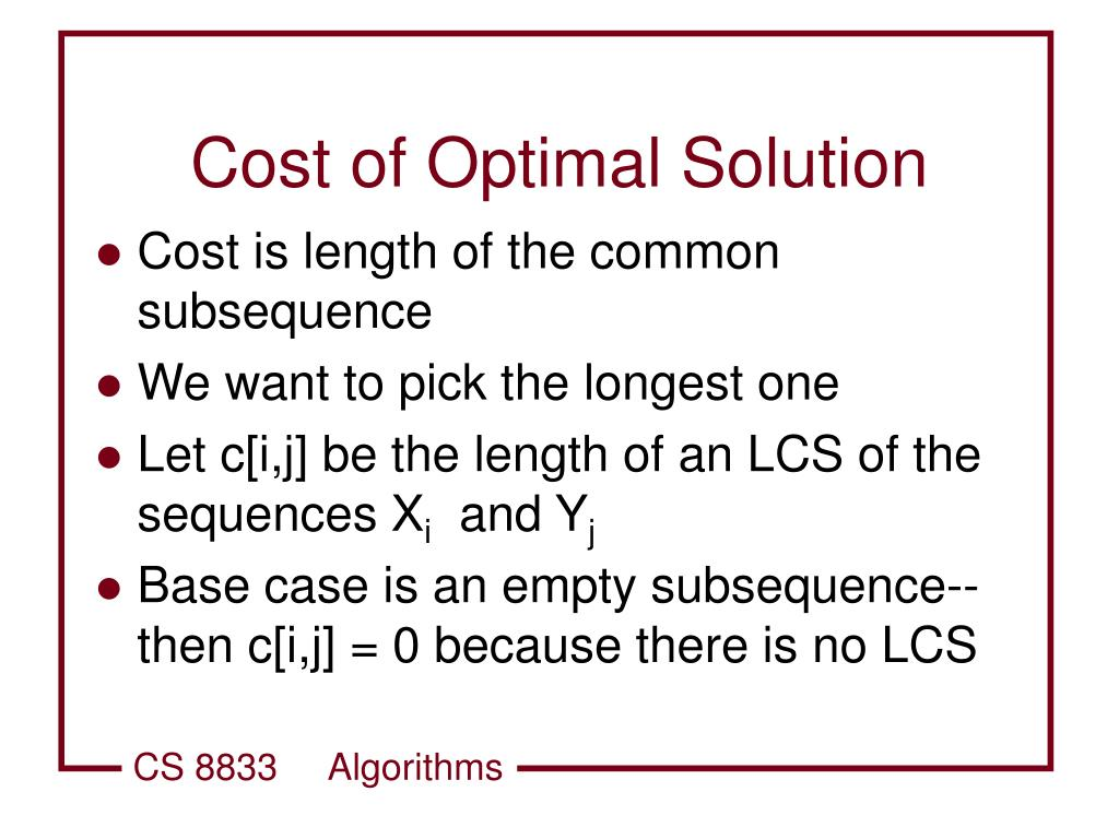 Cost of Optimal Solution