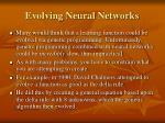 evolving neural networks35
