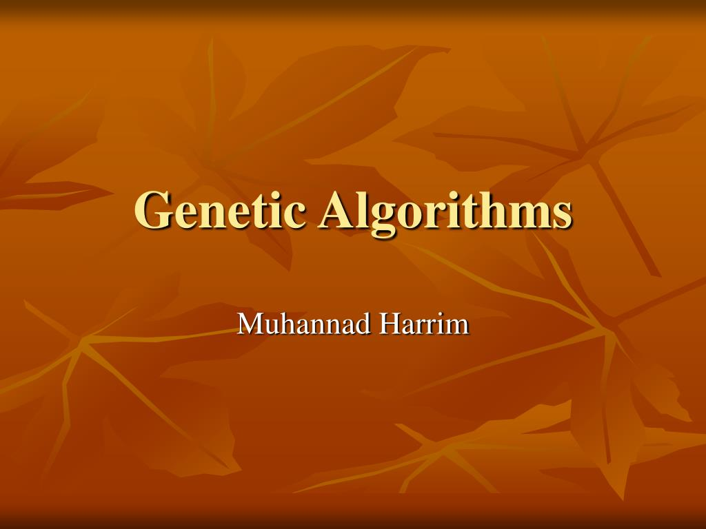 genetic algorithms l.