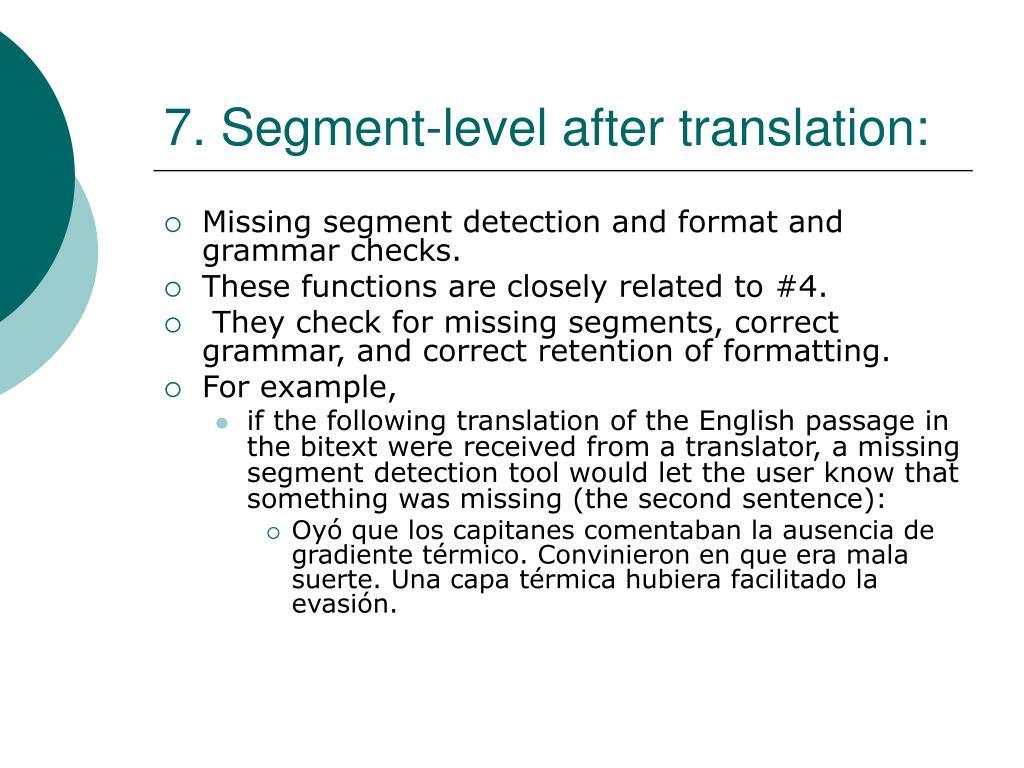 7. Segment-level after translation: