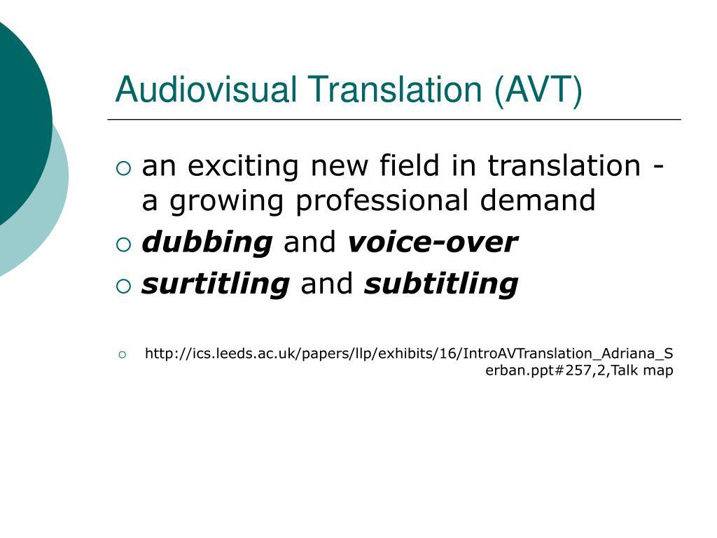 Audiovisual Translation (AVT)
