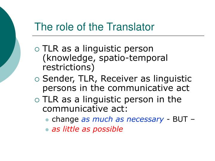 The role of the t ranslator