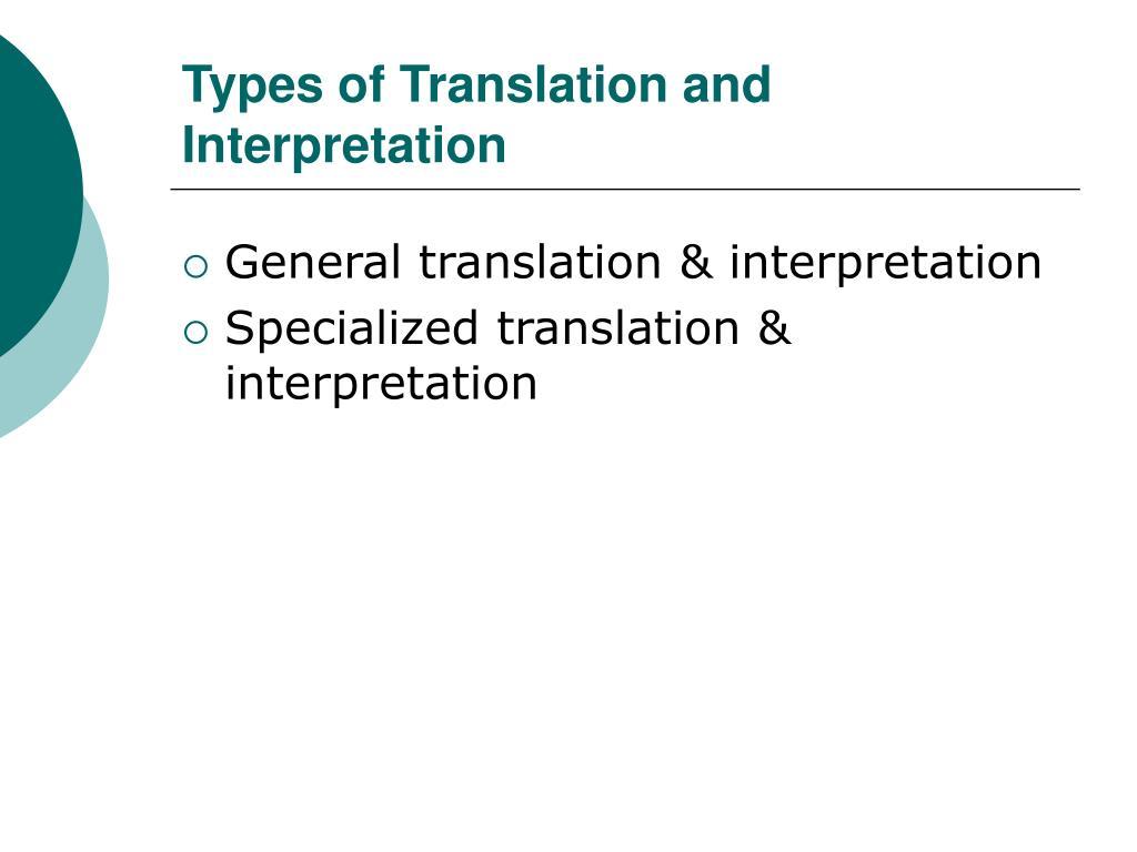 Types of Translation and Interpretation