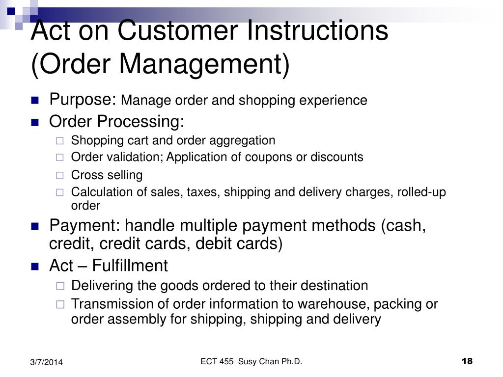 Act on Customer Instructions (Order Management)