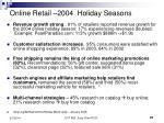 online retail 2004 holiday seasons