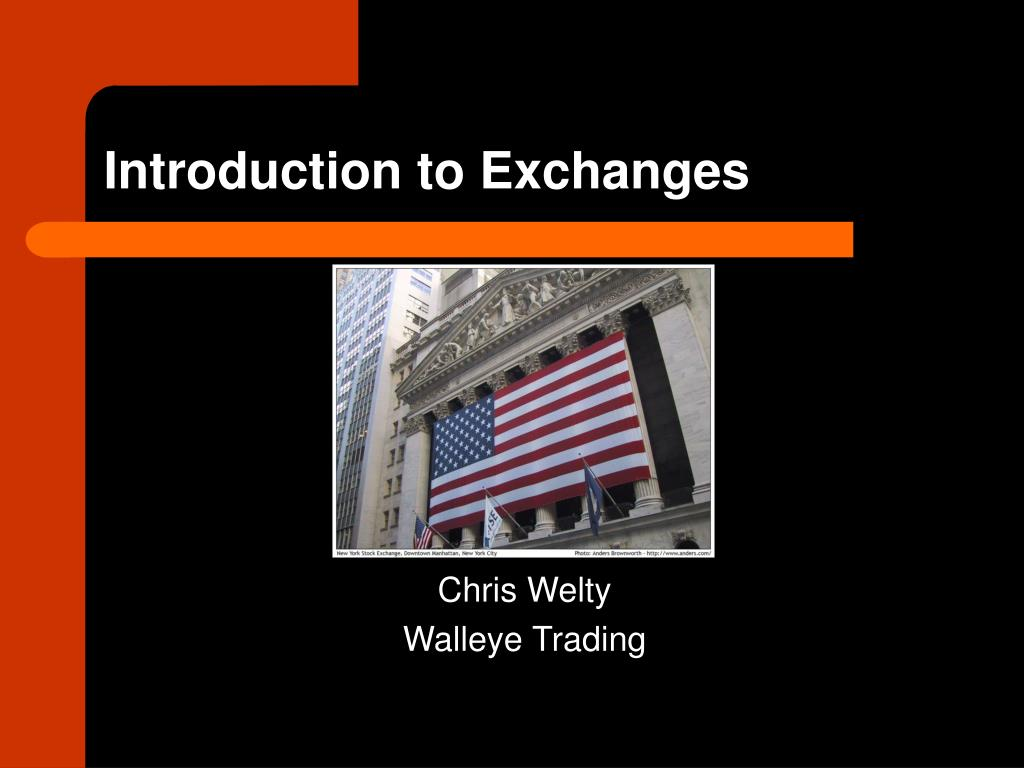 introduction to exchanges l.