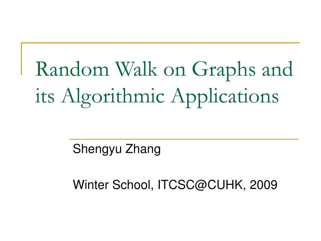 random walk on graphs and its algorithmic applications l.