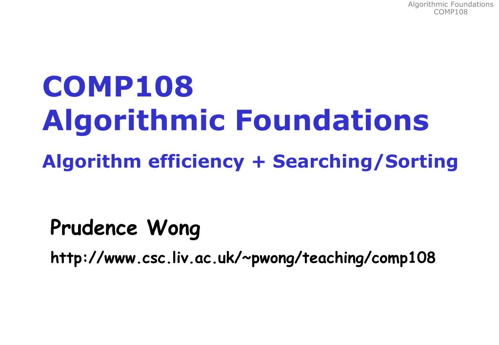 comp108 algorithmic foundations algorithm efficiency searching sorting l.