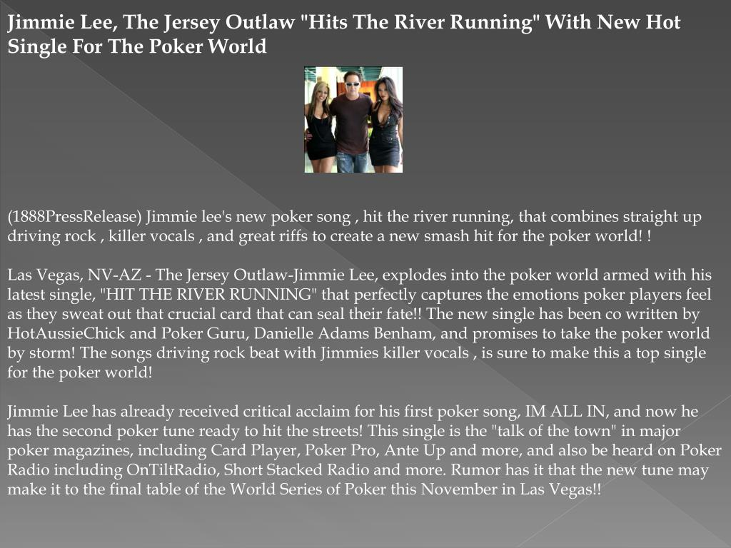 "Jimmie Lee, The Jersey Outlaw ""Hits The River Running"" With New Hot Single For The Poker World"