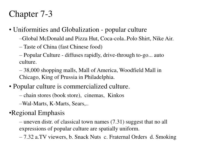 Uniformities and Globalization - popular culture