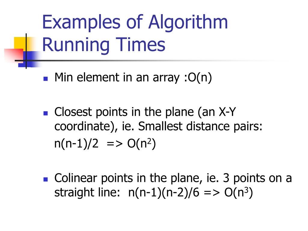 Examples of Algorithm Running Times