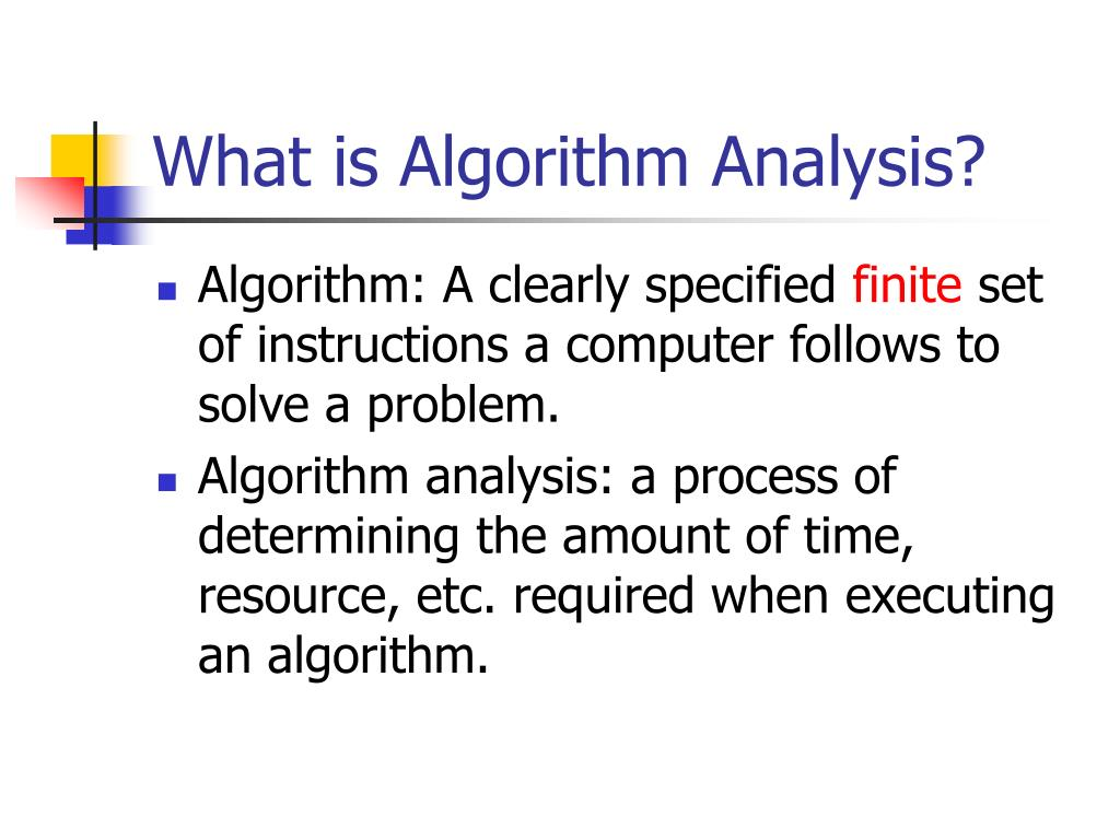 What is Algorithm Analysis?