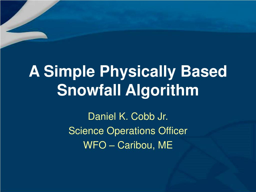a simple physically based snowfall algorithm l.