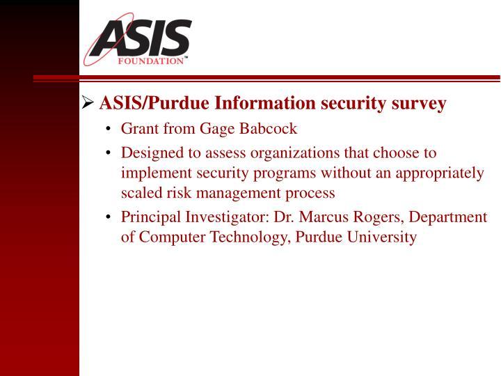 ASIS/Purdue Information security survey