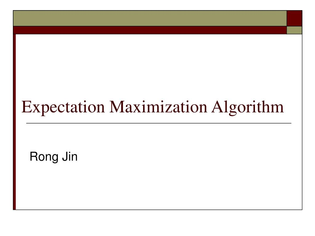 expectation maximization algorithm l.