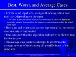 best worst and average cases