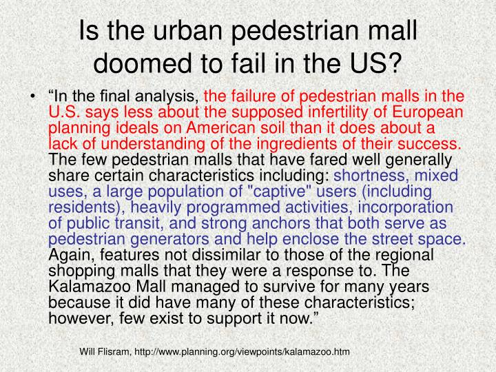 Is the urban pedestrian mall doomed to fail in the US?