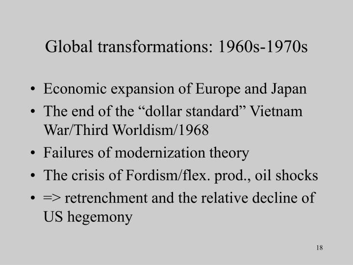 Global transformations: 1960s-1970s