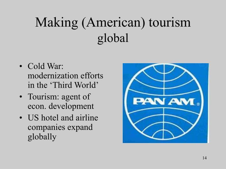 Making (American) tourism